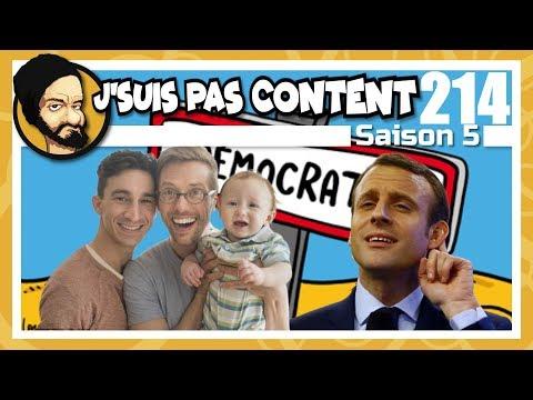 J'SUIS PAS CONTENT ! #214 : Macron stand-upper & Parent 1 /X\ Parent 2 !