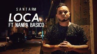 Santa Rm  Loca  Ft Nanpa Basico  Con   Rap Mexicano