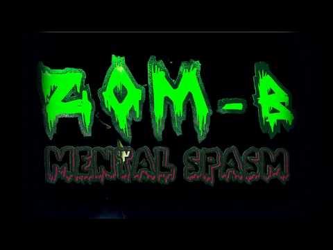 Zom-B - Mental Spasm ( Beatbox Freestyle )