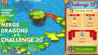 merge Dragons Challenge 20 Walkthrough Gameplay Win Fast Dragon Game App How To Narration 1st Run