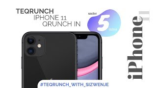 TEQRUNCH : APPLE'S IPHONE 11 SPECIAL LAUNCH EVENT IN 5 MINUTES