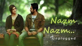 Nazm Nazm (Unplugged)  (Bareilly Ki Barfi)   Cover   ARKO  RAVI GURU