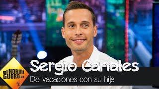Sergio Canales desvela cómo han sido las primeras vacaciones junto a su hija - El Hormiguero 3.0