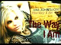 Ana Johnsson - The Way I Am