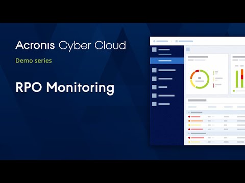 rpo-monitoring- -acronis-cyber-disaster-recovery-cloud- -acronis-cyber-cloud-demo-series