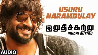 "Usuru Narambulay Full Song (Audio) || ""Irudhi Suttru"" || R. Madhavan, Ritika Singh"