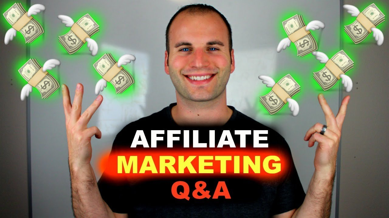 HOW TO MAKE MONEY WITH AFFILIATE MARKETING - Q&A