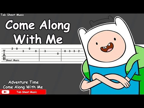 Adventure Time  Come Along With Me Guitar Tutorial
