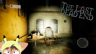 The Last DeadEnd - Una Scoperta Spaventosa