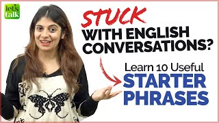 Stuck With English Conversations - Try These 10 Starter English Phrases | Get Unstuck | Niharika