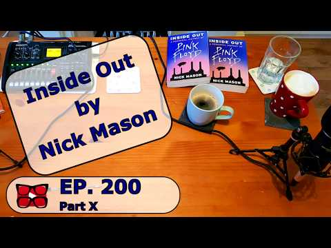 Inside Out by Nick Mason. In The Court Of The Wenton King Episode 200 Part 10