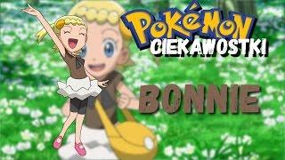 Pokemon Ciekawostki #30 – Bonnie