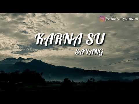 Aviwkila - Karna Su Sayang (Cover) (Lirik Video)