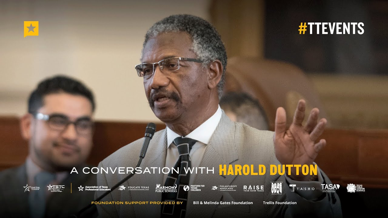 A Conversation with State Rep. Harold Dutton, Chair of the House Public Education Committee