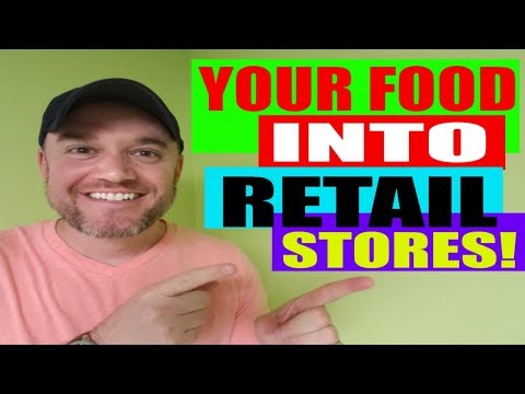 food-products-into-retail-stores-how-to-sell-a-food-product-to-retailers