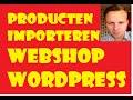 Producten Importeren Webshop via XML CSV