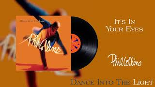 Phil Collins - It's In Your Eyes (2016 Remaster Official Audio)