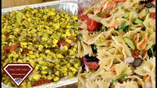 WATCH ME Make Bow Tie Pasta and Veggie Salad & Roasted Corn Salad for a CROWD|