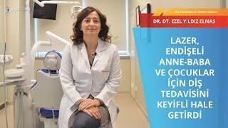 Çocuklarda diş tedavisi I Dr  Dt  Ezel Yıldız Elmas