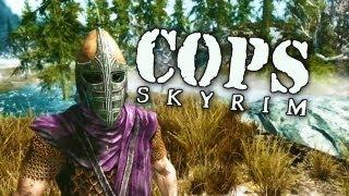 COPS: Skyrim - Season 3: Episode 3