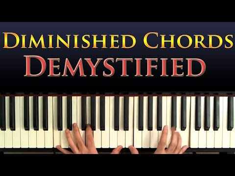 Jazz Piano Harmony - Diminished Chords Explained and Demystified ...