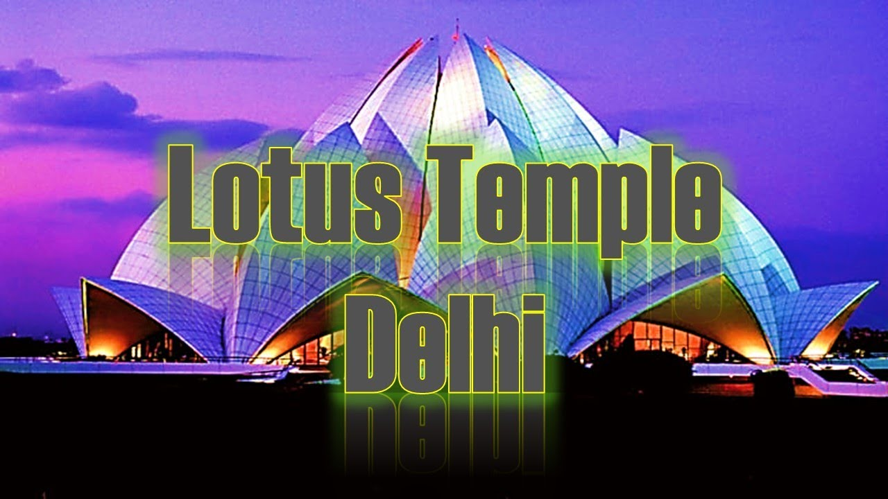 the lotus temple new