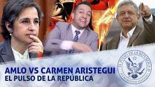 AMLO VS CARMEN ARISTEGUI - EL PULSO DE LA REPÚBLICA thumbnail