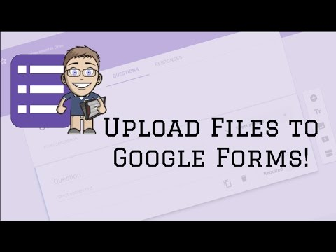 Google Forms Update:  Upload A File