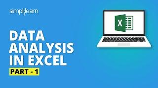 Data Analysis In Excel- 1 | Excel Data Analysis Tutorial | Excel Tutorial For Beginners |Simplilearn