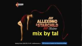 Allexinno & Starchild -mixsed -by -tal -all -music