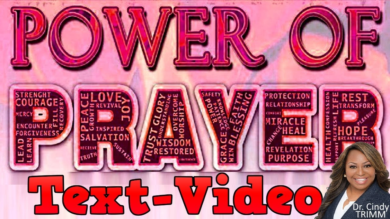 TextVideo: Atomic Power of Prayer by Dr  Cindy Trimm!