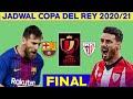 Jadwal Final Copa Del Rey 2021 | Barcelona vs Athletic Bilbao | Copa Del Rey 2021 Finals | Live