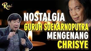 Nostalgia Guruh Soekarnoputra Mengenang Chrisye - ROSI