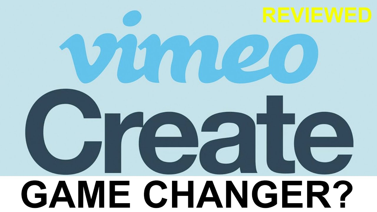 Vimeo Create Game Changer Review