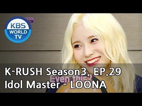 Idol Master - LOONA [KBS World Idol Show K-RUSH3 / ENG,CHN / 2018.09.28]