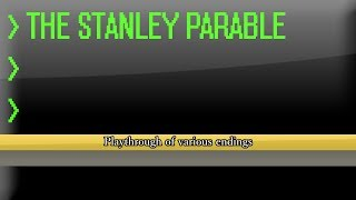 The Stanley Parable - Part 6 - Mind Control Facility - System Power Off