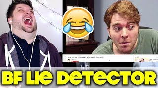 LIE DETECTOR TEST ON MY BOYFRIEND *Shocking* - SHANE DAWSON | REACTION!
