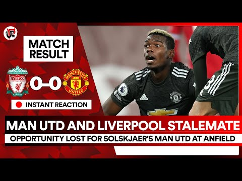 Opportunity LOST At Anfield | Liverpool 0-0 Man Utd