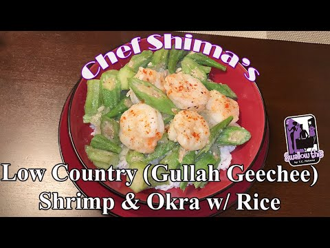 Low Country (Gullah GeeChee) Shrimp and Okra with Rice