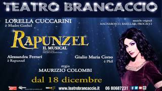 TEATRO BRANCACCIO - RAPUNZEL IL MUSICAL SPOT