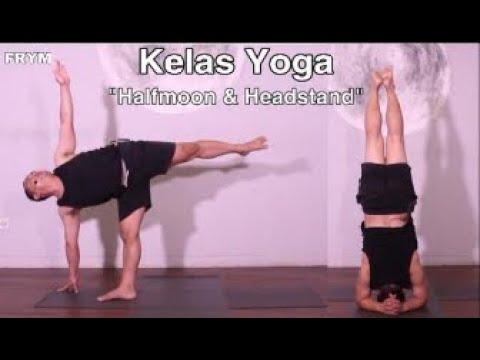 "kelas yoga ""halfmoon  headstand""  youtube"