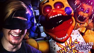 PLAYING UCN BLIND-FOLDED. (And winning!) || FNAF: Ultimate Custom Night
