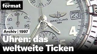 Uhren: das weltweite Ticken - Dokumentation von NZZ Format (1997)