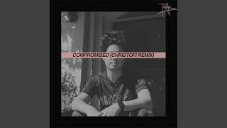 Compromised (Christofi Remix) thumbnail