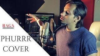 Phurrr | Diplo | Pritam | Jab Harry Met Sejal | Cover By Raga