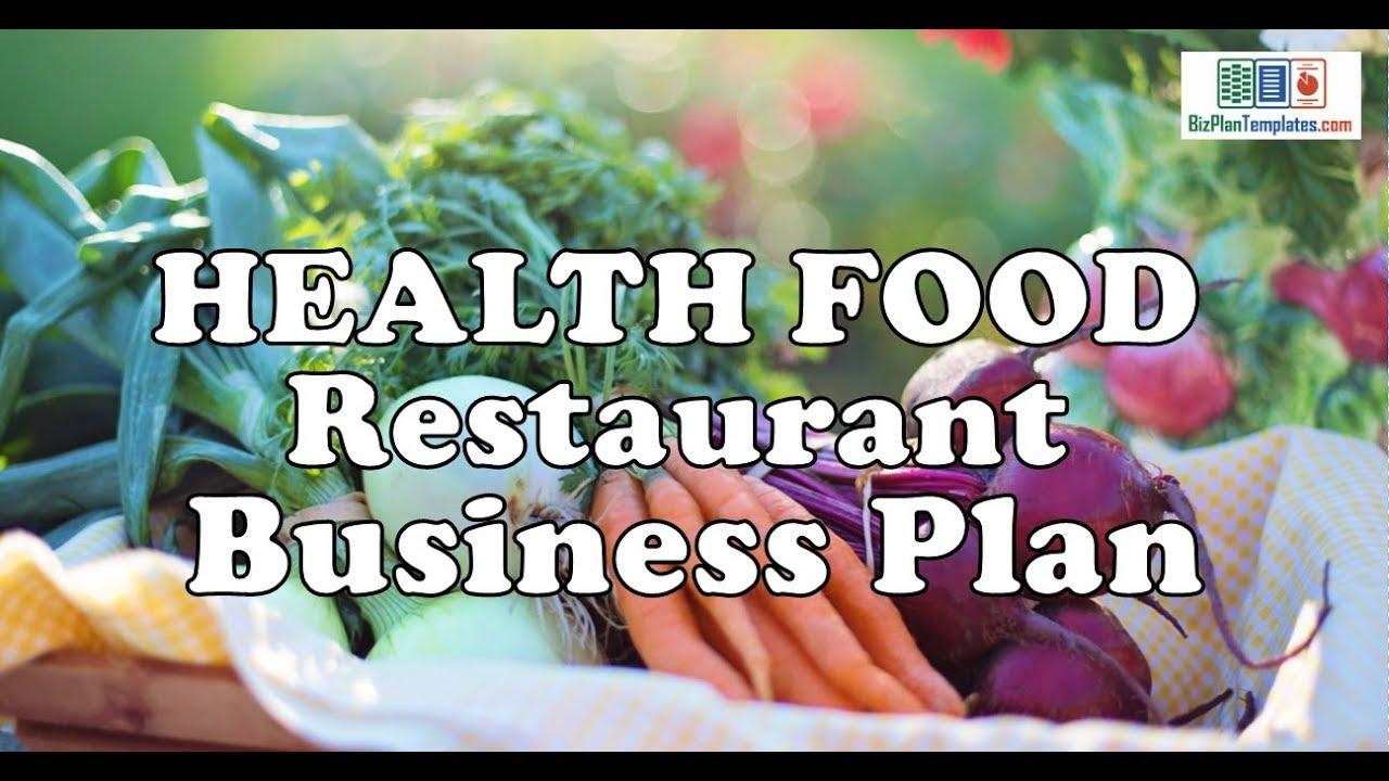 Healthy food restaurant business plan top college creative essay ideas