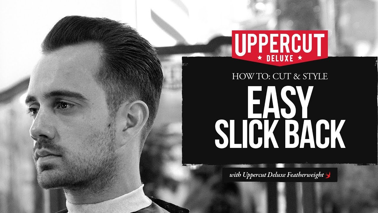 haircut tutorial: how to cut & style an easy slick back x uppercut