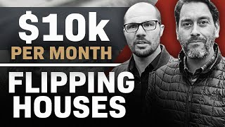 How to Make $10,000 a Month Flipping Houses