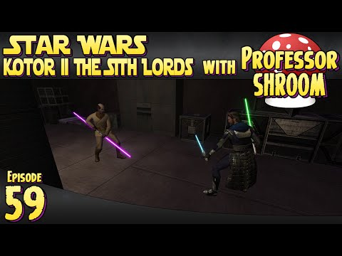 Star Wars Knights of the Old Republic 2 The Sith Lords - EP59 - Fighting Zez Kai Ell! |