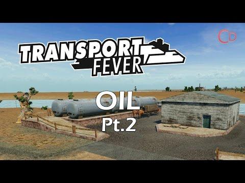 OIL! - Transport Fever Pt.2